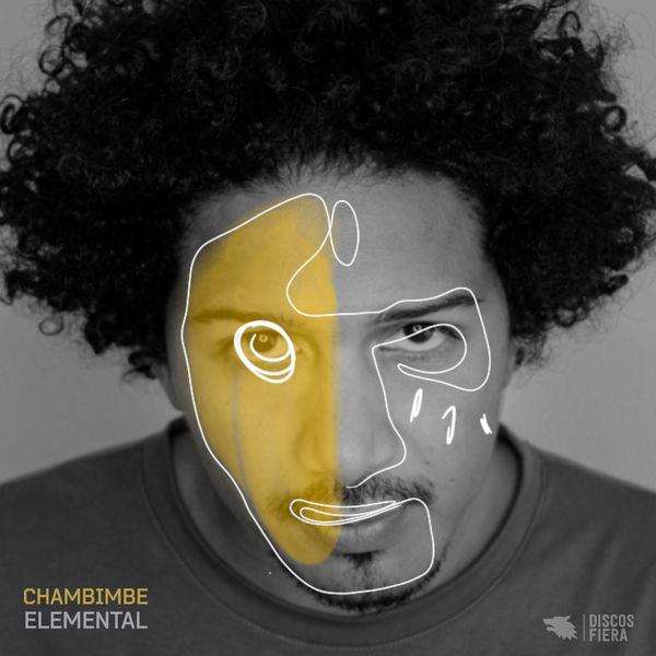 Chambimbe - ELEMENTAL