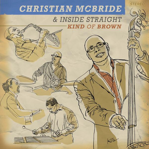Christian McBride - Kind of Brown