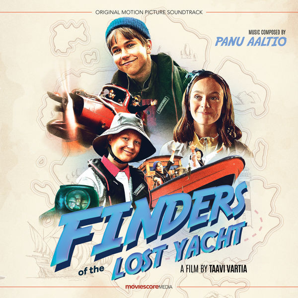 Panu Aaltio - Finders of the Lost Yacht (Original Motion Picture Soundtrack)