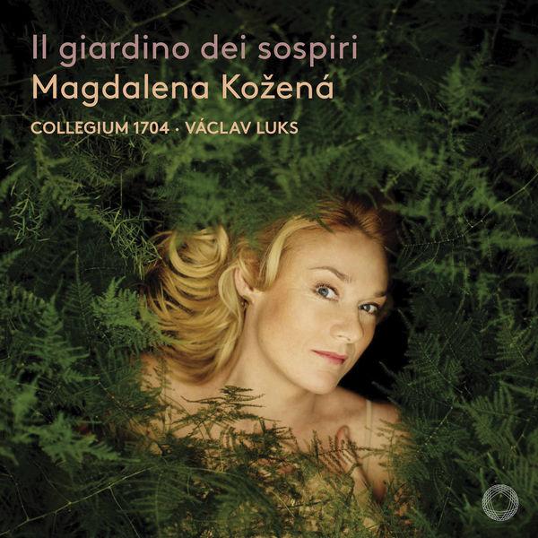 Magdalena Kožená - Il giardino dei sospiri (Marcello, Gasparini, Leo, Handel, Sarro)