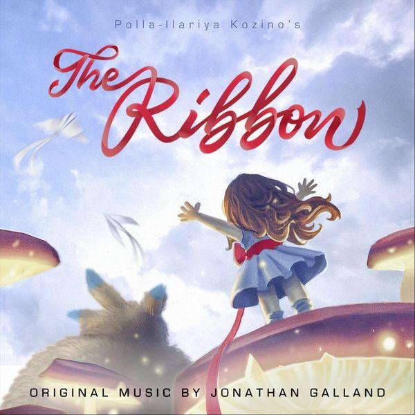 Jonathan Galland - The Ribbon (Original Soundtrack)