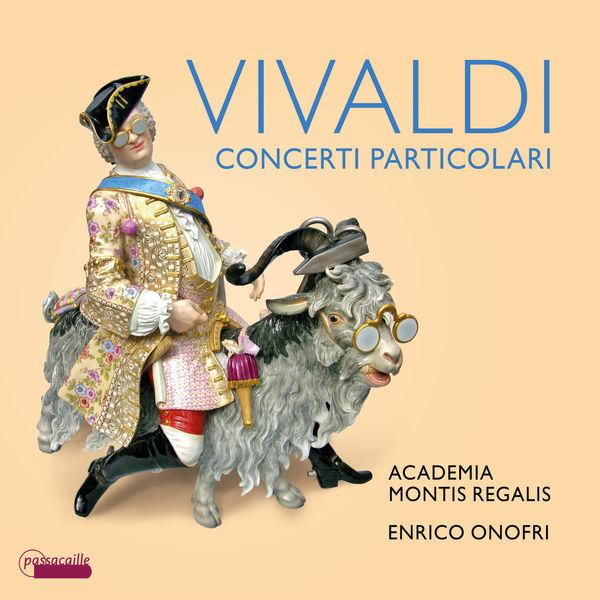 Enrico Onofri - Vivaldi : Concerti Particolari