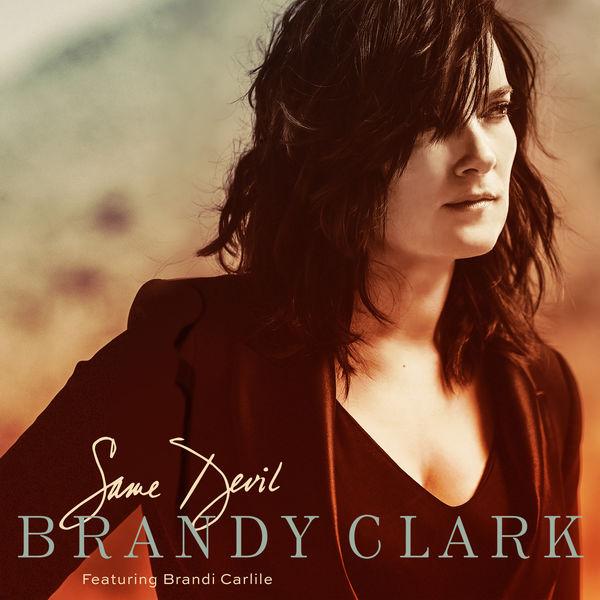 Brandy Clark - Same Devil (feat. Brandi Carlile)