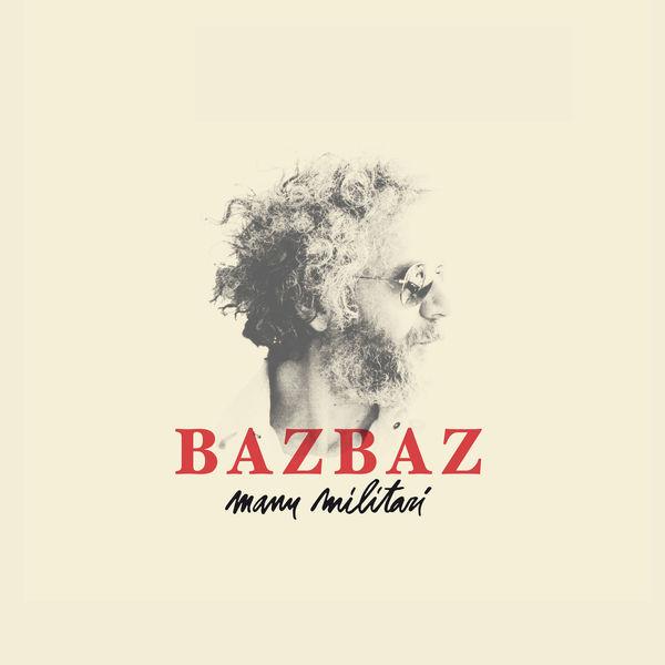 Bazbaz - Manu Militari