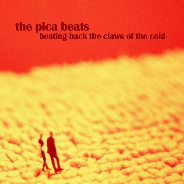 The Pica Beats - Beating Back The Claws Of The Cold