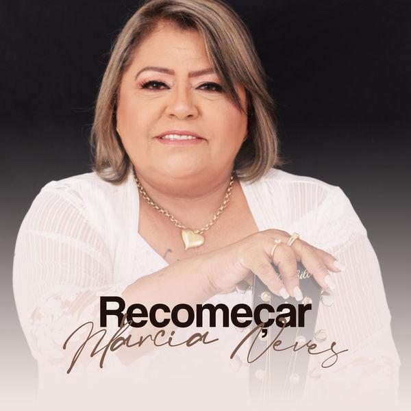 Márcia Neves - Recomeçar