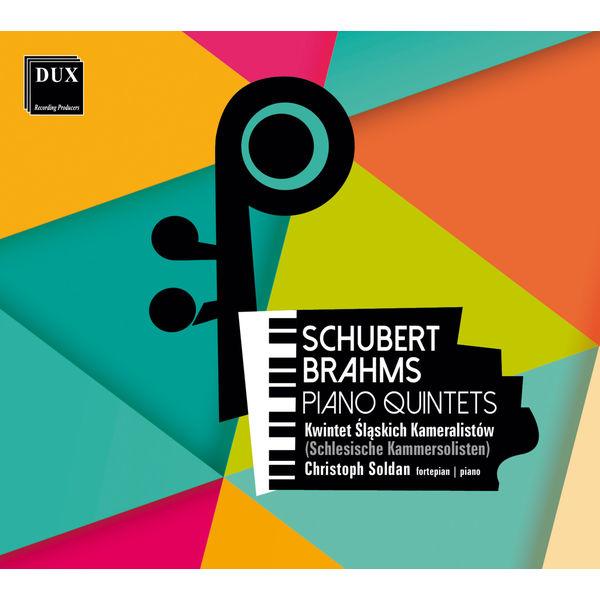 Christoph Soldan - Schubert & Brahms: Piano Quintets