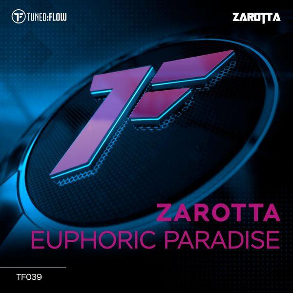 Zarotta - Euphoric Paradise