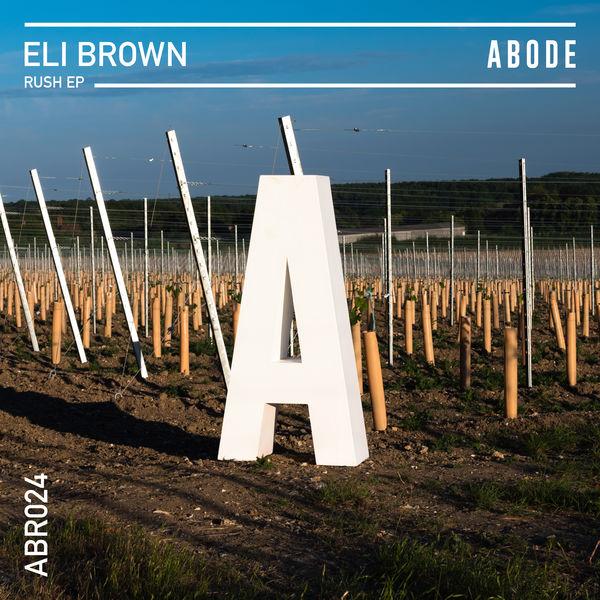 Eli Brown - Rush EP