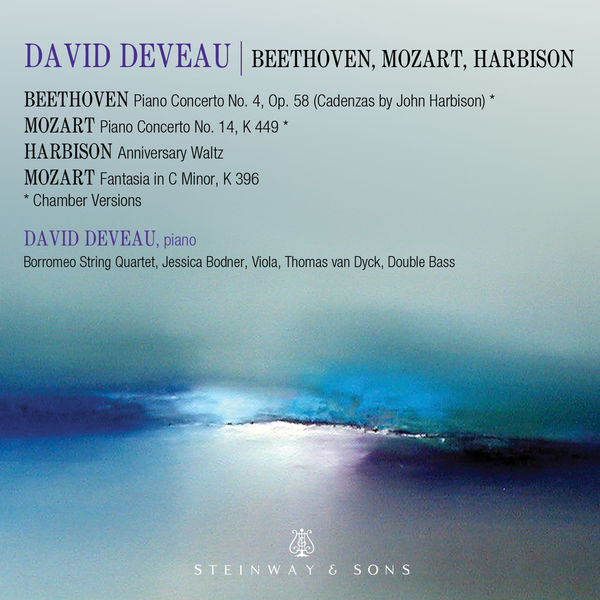 David Deveau - Mozart, Beethoven & Harbison: Works Featuring Piano