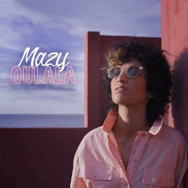 Mazy - Oulala