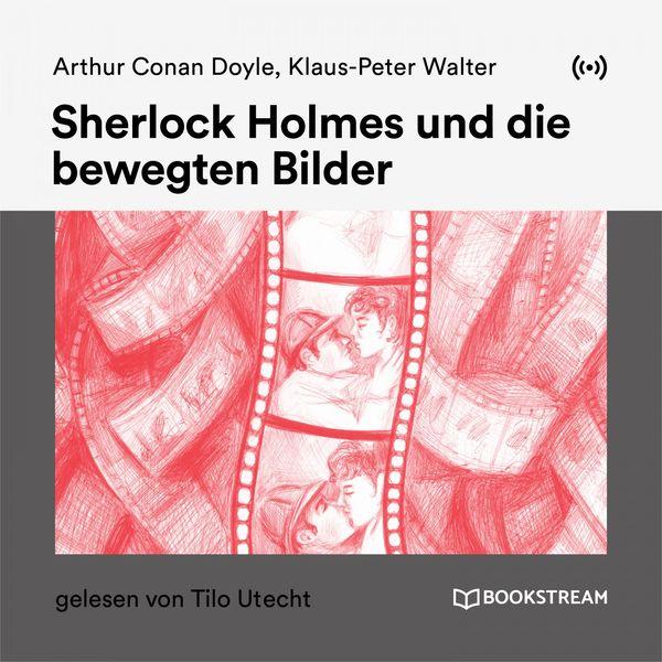Sherlock Holmes - Sherlock Holmes und die bewegten Bilder
