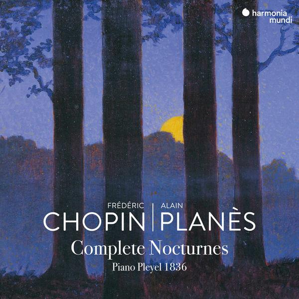 Alain Planès|Frédéric Chopin: Complete Nocturnes