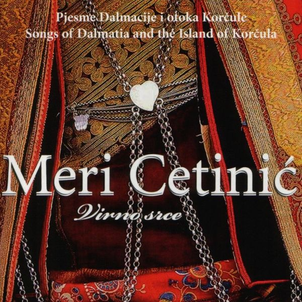 Meri Cetinic - Virno Srce