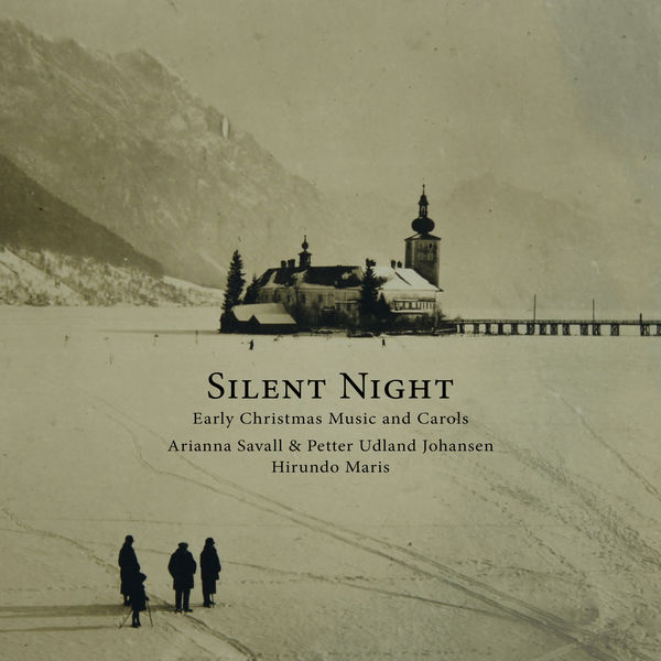 Arianna Savall - Silent Night - Early Christmas Music and Carols
