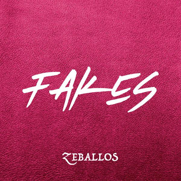Zeballos - Fakes