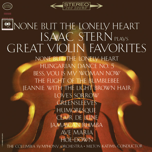 Isaac Stern - None but the Lonely Heart - Isaac Stern Plays Great Violin Favorites