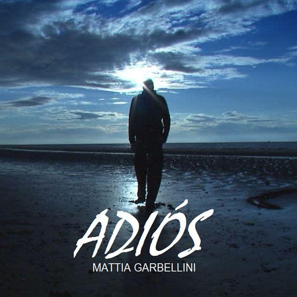 Mattia Garbellini - Adiós