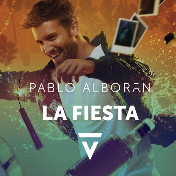 Pablo Alboran - La fiesta