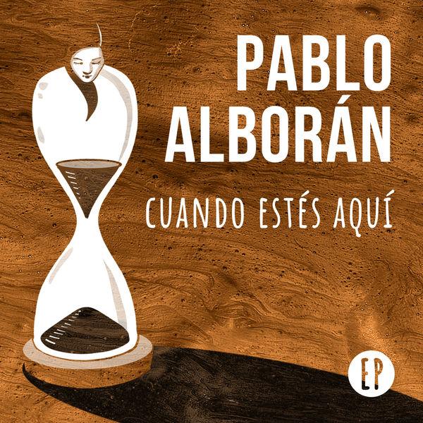 Pablo Alboran - Cuando estés aquí EP