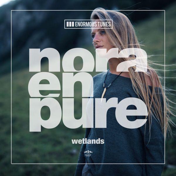 Nora En Pure - Wetlands