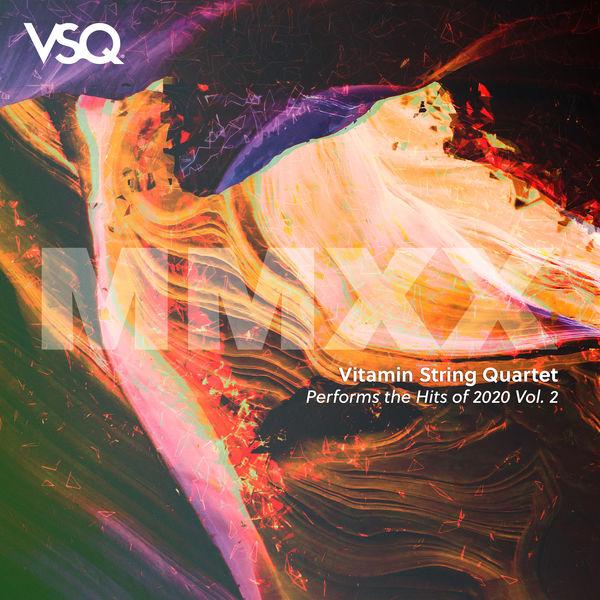 Vitamin String Quartet VSQ Performs the Hits of 2020, Vol. 2