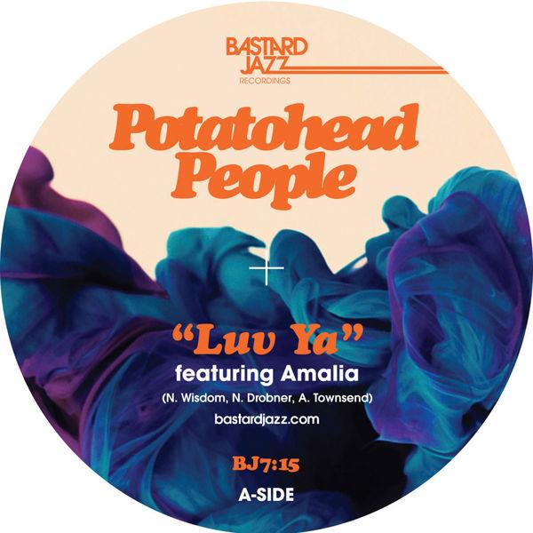 Potatohead People - Luv Ya / Blue Charms
