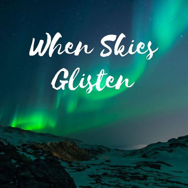 Dj Hindi Bacha - When Skies Glisten