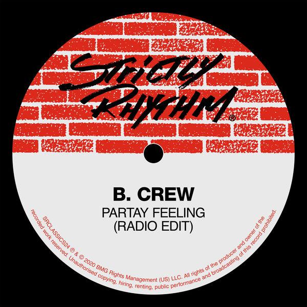 B. Crew - Partay Feeling (Radio Edit)