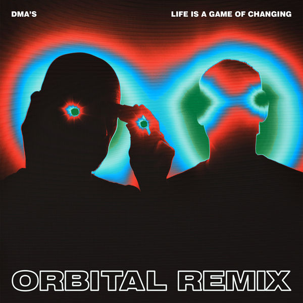 DMA'S - Life Is a Game of Changing (Orbital Remix)