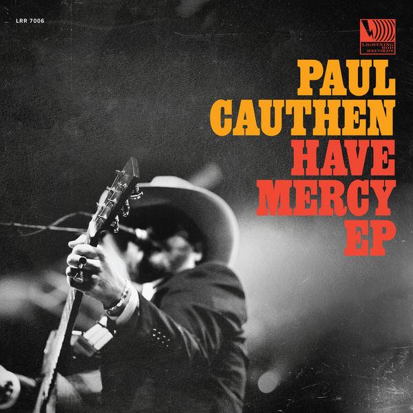 Paul Cauthen - Have Mercy