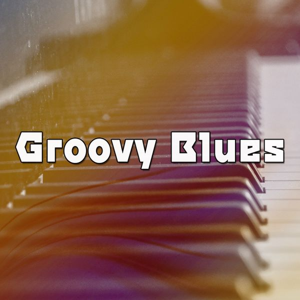 Lounge Chillout - Groovy Blues