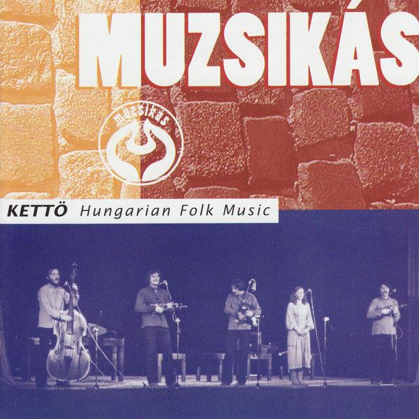 Muzsikás - Kettö - Hungarian Folk Music