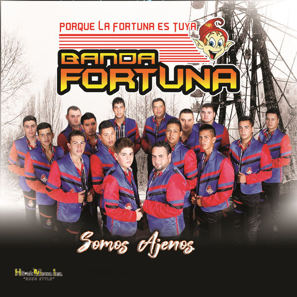 Banda Fortuna - Somos Ajenos