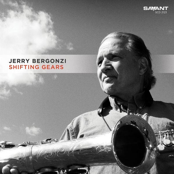 Jerry Bergonzi - Shifting Gears