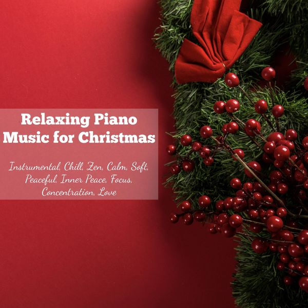 Relaxing Piano Music for Christmas