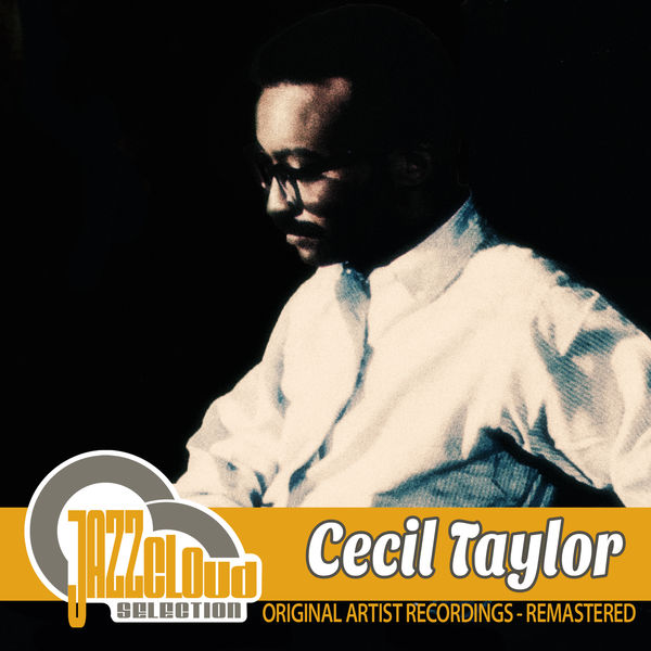 Cecil Taylor - Cecil Taylor