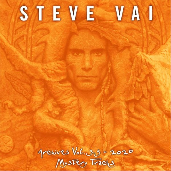 Steve Vai|Steve Vai Archives Vol 3.5 - 2020: Mystery Tracks