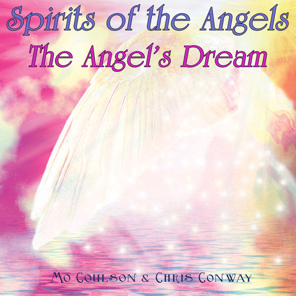 Mo Coulson - Spirits of the Angels - The Angel's Dream