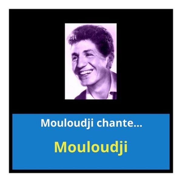 Mouloudji - Mouloudji chante...