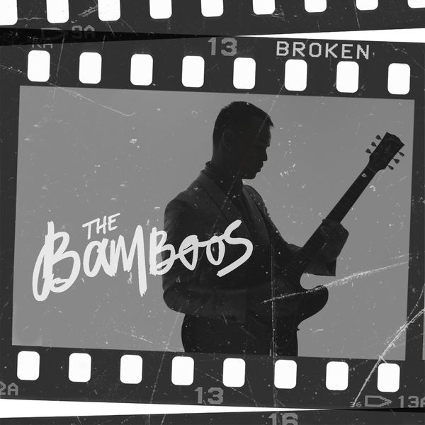 The Bamboos - Broken (feat. Urthboy)