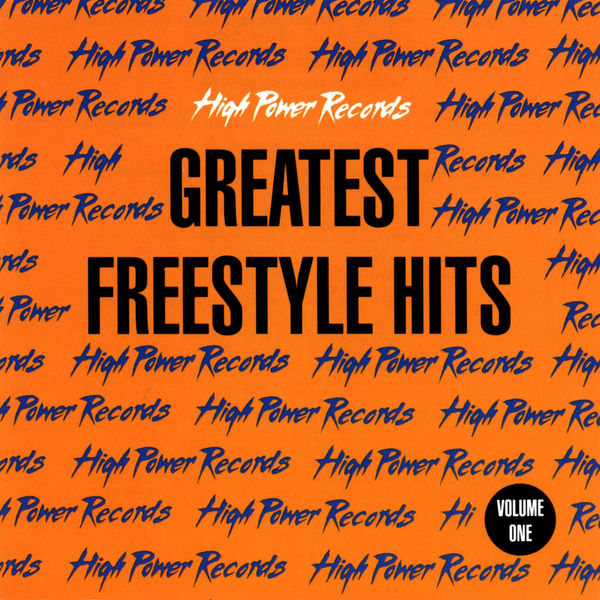 Various Interprets - High Power Records Greatest Freestyle Hits, Vol. 1