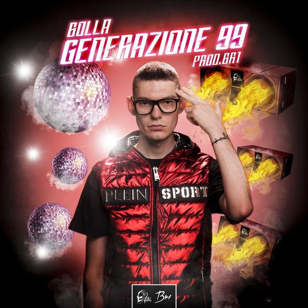 Bolla - Generazione 99