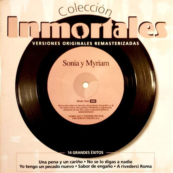 Sonia Y Myriam - Colección Inmortales