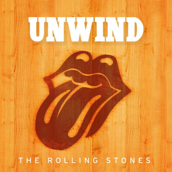 The Rolling Stones - Unwind
