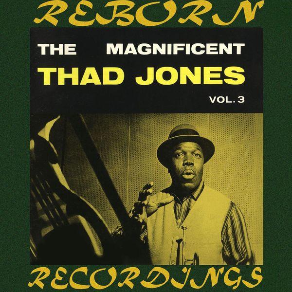 Thad Jones - The Magnificent Thad Jones, Vol. 3 (HD Remastered)