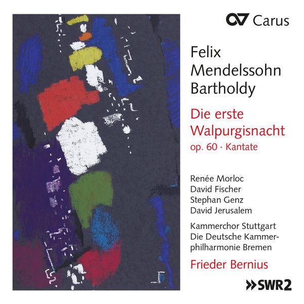 Frieder Bernius - Mendelssohn: Die erste Walpurgisnacht, Op. 60, MWV D 3