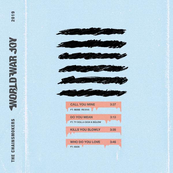 The Chainsmokers - World War Joy