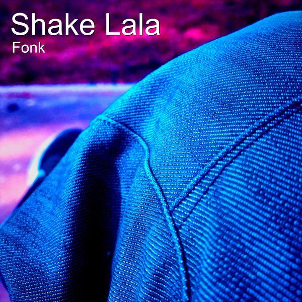 Fonk - Shake Lala