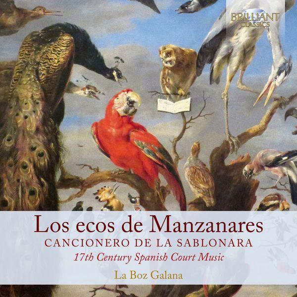 La Boz Galana - Los ecos de Manzanares: Cancionero de la sablonara
